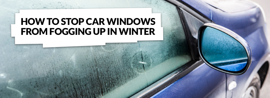 how to stop car windows from fogging up in winter